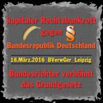 Rechtsbankrott – Bundesrichter markieren Bananenrepublik